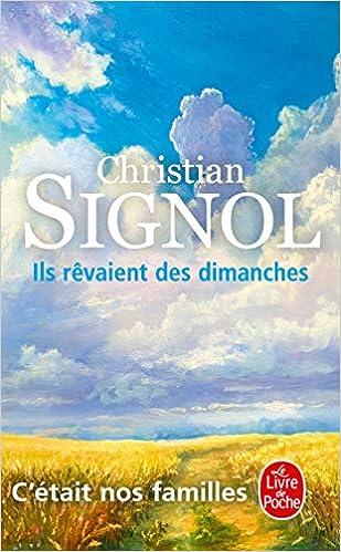 Ils Revaient Des Dimanches Le Livre De Poche French