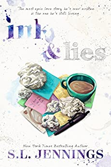 Ink and Lies: A Funny, Sexy Love Story by [Jennings, S.L.]