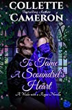 Regency Romance: To Tame a Scoundrel's Heart (A Waltz with a Rogue Novella Historical Romance Book 4)