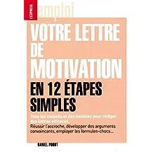Votre lettre de motivation en 12 étapes simples (Emploi) (French Edition)