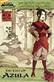 The Earth Kingdom Chronicles: The Tale of Azula (2) (Avatar)