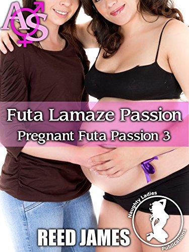 Futa Lamaze Passion (Pregnant Futa Passion 3)