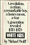 White Kids, Michael wolff, 0671400010