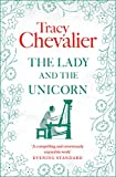 The Lady and the Unicorn by Tracy Chevalier front cover