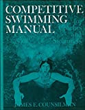 img - for Competitive Swimming Manual for Coaches and Swimmers by James E. Counsilman (1978-07-17) book / textbook / text book