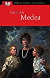 Euripides: Medea (Cambridge Translations from Greek Drama)
