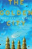The Golden City, John Twelve Hawks, 0385514301