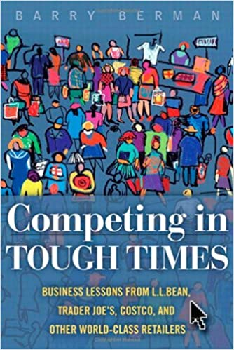 Amazon competing in tough times business lessons from llan competing in tough times business lessons from llan trader joes costco and other world class retailers 1st edition fandeluxe Choice Image