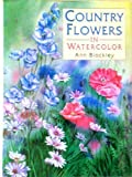 img - for Country Flowers in Watercolor book / textbook / text book
