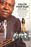 Follow Your Heart, Joe Evans, 0252033035