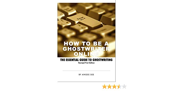 How To Become A Ghostwriter Online The Essential Guide To