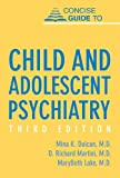 img - for Concise Guide to Child and Adolescent Psychiatry, Third Edition (Concise Guides) book / textbook / text book