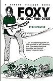 Foxy and Jost Van Dyke, Peter Farrell, 096310604X