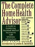 Complete Home Health Advisor, Rita Elkins, 0913923966