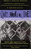 Quit Monks or Die!, Maxine Kumin, 1885266936