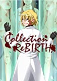 Collection~rebirth~