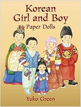 Korean Girl and Boy Paper Dolls: Yuko Green: 9780486430560