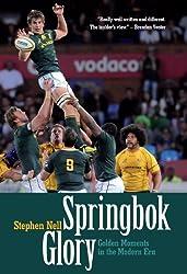 Springbok Glory: Golden Moments in the Modern Era