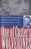 One of Custer's Wolverines, James Harvey Kidd, 0873386701