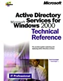 Active Directory Services for Microsoft Windows 2000 Technical Reference, Iseminger, David, 0735606242
