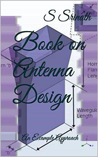 Book on Antenna Design: An Example Approach (1)