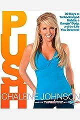 Push by Chalene Johnson (2012-02-13) Hardcover