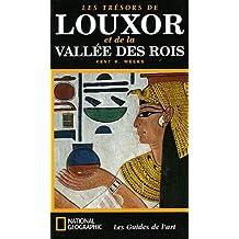 TRÉSORS DE LOUXOR ET DE LA VALLÉE DES ROIS (LES)