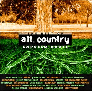 Best Country Artists (Exposed Roots: Best of Alt. Country)
