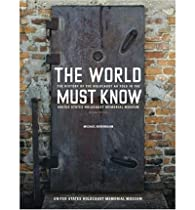 The World Must Know: The History of the Holocaust as Told in the United States Holocaust Memorial Museum (Paperback) - Common