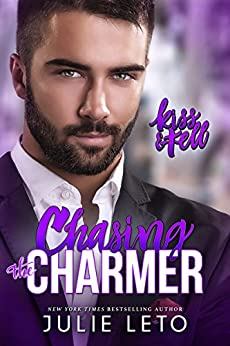 Chasing the Charmer (Kiss & Tell Book 3) by [Leto, Julie]