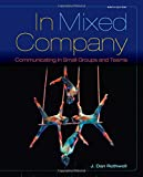 img - for In Mixed Company: Communicating in Small Groups book / textbook / text book