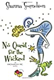 No Quest for the Wicked, Shanna Swendson, 1620510561