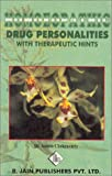Homoeopathic Drug Personalities with Therapeutic Hints, A. Chakraborty, 8170216796
