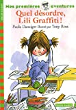 "Afficher ""Lili Graffiti Quel désordre, Lili Graffiti !"""