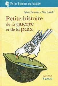 """Afficher """"Petite histoire de la guerre et de la paix"""""""