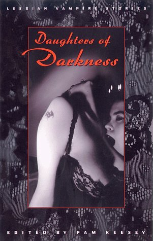 Daughters of Darkness: Lesbian Vampire Stories by Brand: Cleis Press