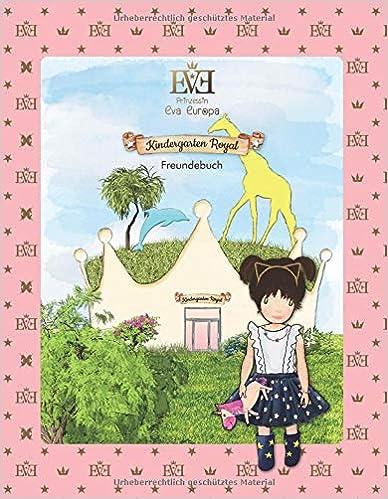Kindergarten Royal Freundebuch: Prinzessin Eva Europa