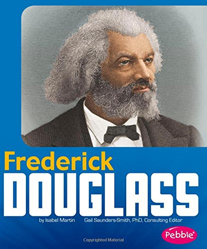 Search : Frederick Douglass (Great African-Americans)