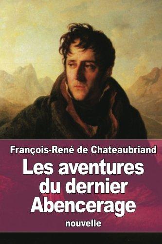 Les aventures du dernier Abencerage (French Edition) pdf