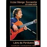 Victor Monge - Serranito in Concert