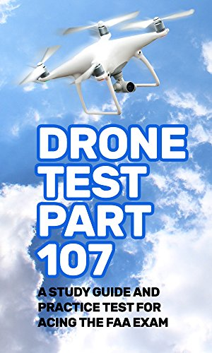 drone test part 107: a study guide and practice test for acing the ...