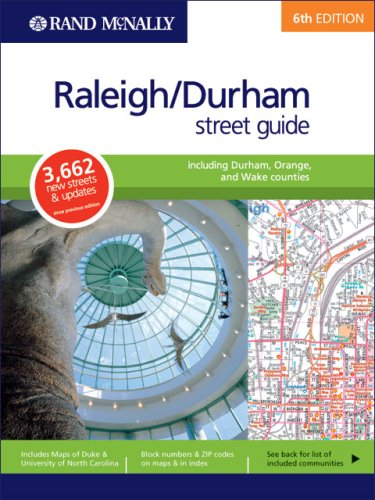 Rand McNally Raleigh/Durham including Durham, Orange and Wake Counties Street Guide (Rand McNally Raleigh/Durham Street Guide) ()