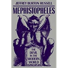 Mephistopheles: The Devil in the Modern World