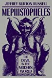 img - for Mephistopheles: The Devil in the Modern World book / textbook / text book