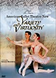 American Ballet Theatre Now - Variety and Virtuosity (Dance in America)
