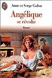 Angélique, Tome 5 : Angélique se révolte