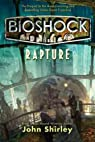 Bioshock : Rapture par Shirley
