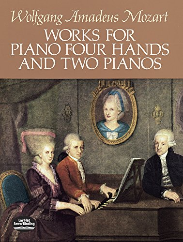 Works for Piano Four Hands and Two Pianos (Dover Music for Piano) ()