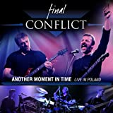 Another Moment In Time by Final Conflict (2009-05-05)