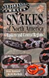 A Field Guide to Snakes of North America: Eastern and Central Regions (Gulf Publishing Field Guides)